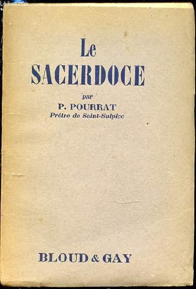LE SACERDOCE, DOCTRINE DE L'ECOLE FRANCAISE.