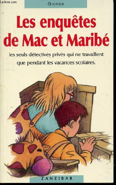 LES ENQUETES DE MAC ET MARIBE - ILLUSTRATIONS DE CHRISTIAN MAUCLER.
