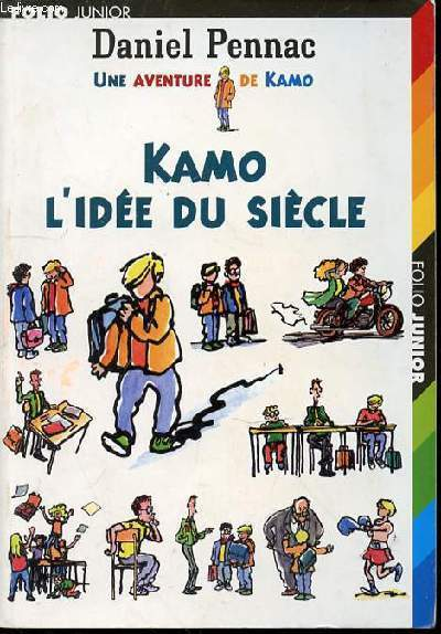 KAMO L'IDEE DU SIECLE - UNE AVENTURE DE KAMO. ILLUSTRATIONS DE JEAN-PHILIPPE CHABOT.