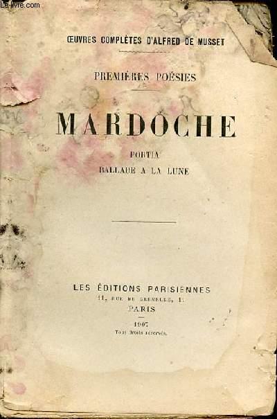 PREMIERES POESIES - MARDOCHE, PORTIA, BALLADE A LA LUNE.