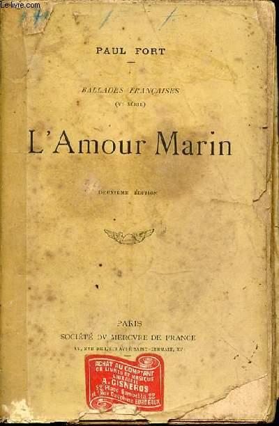 BALLADES FRANCAISES (V EME SERIE) : L'AMOUR MARIN.