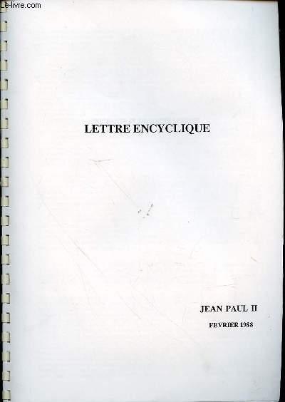 LETTRE ENCYCLIQUE - FEVRIER 1988.