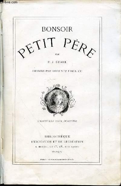 BONSOIR PETIT PERE - DESSINS PAR LORENTZ FROELICH.