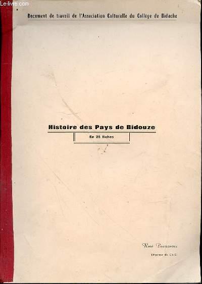 HISTOIRE DES PAYS DE BIDOUZE EN 25 FICHES - DOCUMENT DE TRAVAIL DE L'ASSOCIATION CULTURELLE DU COLLEGE DE BIDACHE.