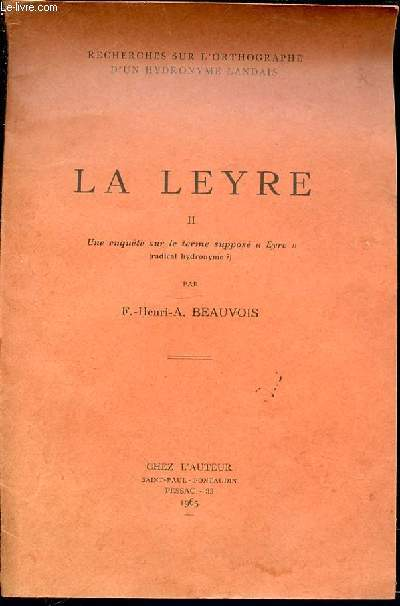 LA LEYRE - II. UNE ENQUETE SUR LE TERME SUPPOSE