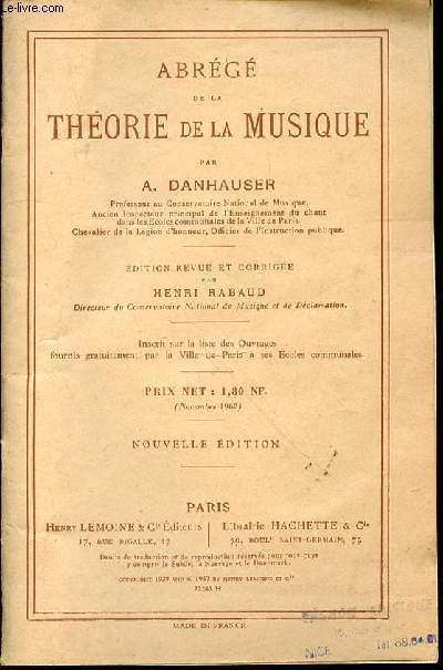 ABREGE DE LA THEORIE DE LA MUSIQUE - EDITION REVUE ET CORRIGEE PAR HENRI RABAUD.