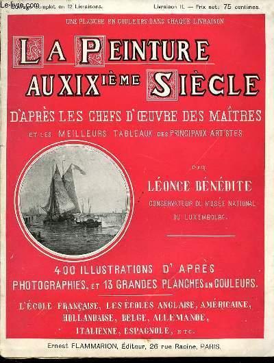 LA PEINTURE AU XIX EME SIECLE D'APRES LES CHEFS D'OEUVRE DES MAITRES ET LES MEILLEURS TABLEAUX DES PRINCIPAUX ARTISTES.