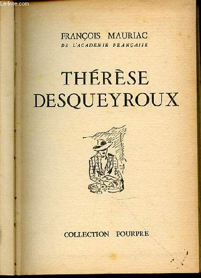 THERESE DESQUEYROUX - COLLECTION