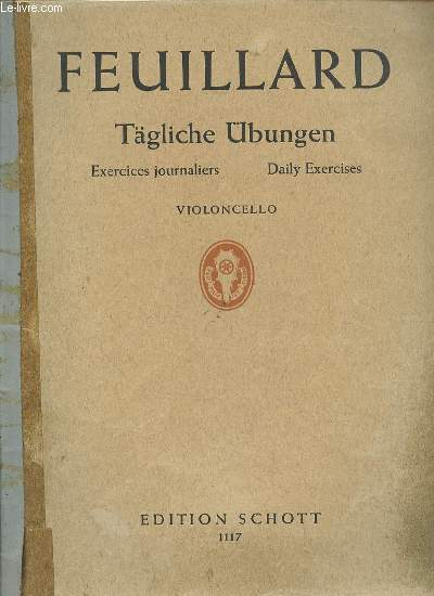 TAGLICHE UBUNGEN : EXERCICES JOURNALIERS / DAILY EXERCICES - FUR VIOLONCELLO.