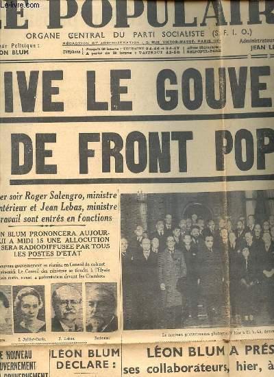 LE POPULAIRE N°4.863 : ORGANE CENTRAL DU PARTI SOCIALISTE - Vive le gouvernement de front populaire / Mouvements de grève dans la région parisienne / Léon Blum a présenté ses collaborateurs à 21h00 au Président de la République / ETC.