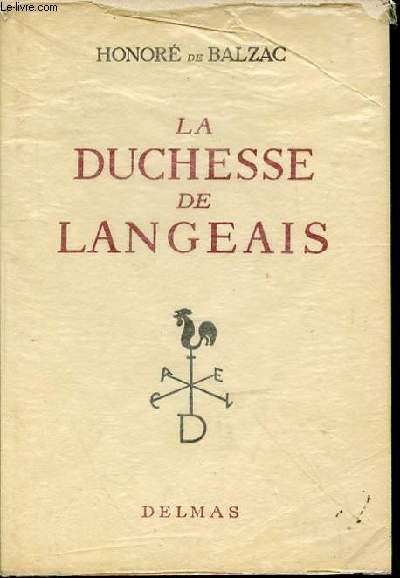 LA DUCHESSE DE LANGEAIS - INTRODUCTION ET NOTES DE PAUL VERNIERE.