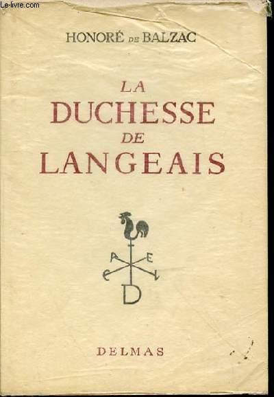 LA DUCHESSE DE LANGEAIS - INTRODUCTION ET NOTES DE PAUL VERNIERE.