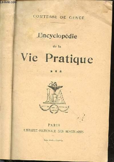 ENCYCLOPEDIE DE LA VIE PRATIQUE - TOME 3.