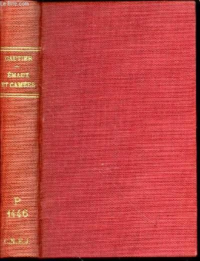 EMAUX ET CAMEES - TEXTE DEFINITIF (1872) SUIVI DE POESIES CHOISIES AVEC UNE ESQUISSE BIOGRAPHIQUE ET DES NOTESPAR ADOLPHE BOSCHOT.