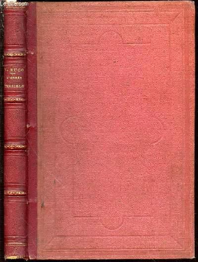 L'ANNEE TERRIBLE - ILLUSTRATIONS DE L. FLAMENG ET D. VIERGE.