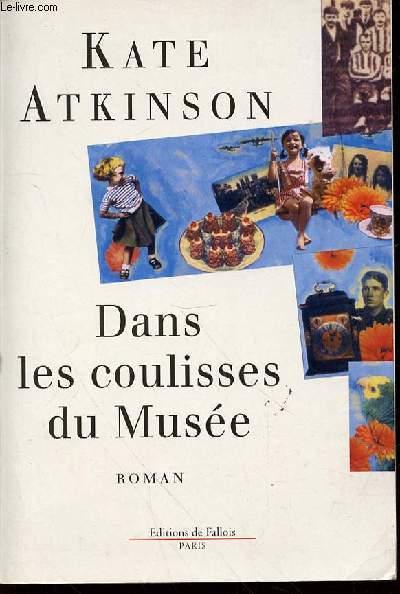 DANS LES COULISSES DU MUSEE - ROMAN.