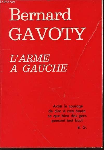 L'ARME A GAUCHE.