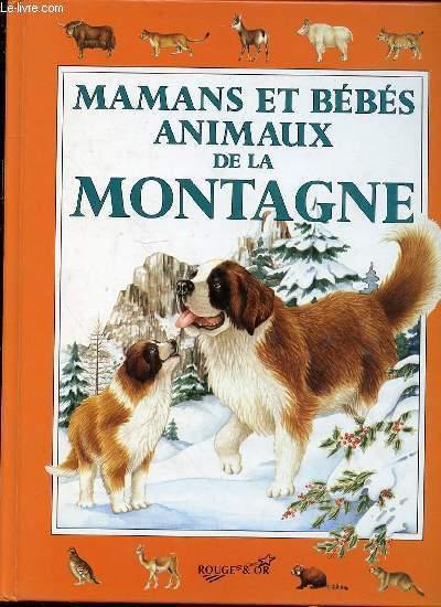 MAMANS ET BEBES ANIMAUX DE LA MONTAGNE - ILLUSTRATIONS DE LORELLA RIZZATTI.