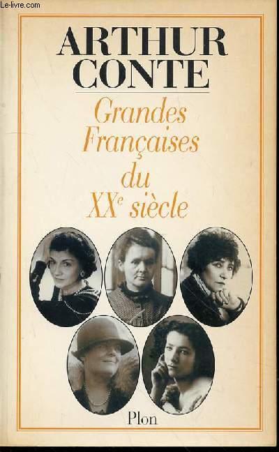 GRANDES FRANCAISES DU XX EME SIECLE.