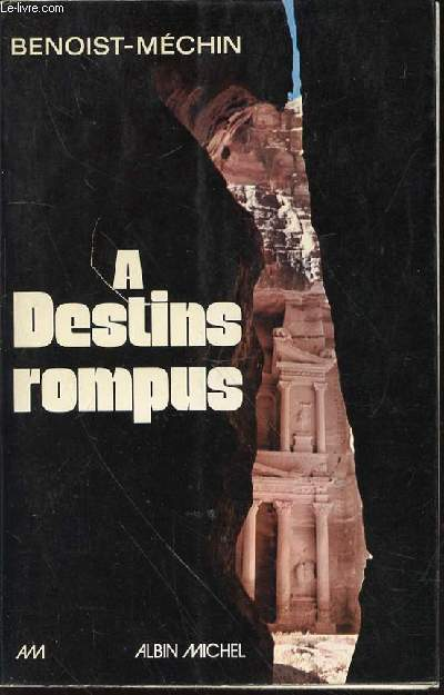 A DESTINS ROMPUS.