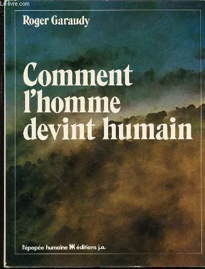 COMMENT L'HOMME DEVINT HUMAIN - COLLECTION