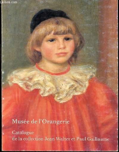 MUSEE DE L'ORANGERIE - CATALOGUE DE LA COLLECTION JEAN WALTER ET PAUL GUILLAUME.