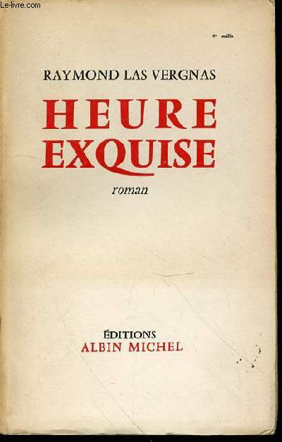 HEURE EXQUISE - ROMAN.