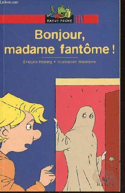 BONJOUR, MADAME FANTOME ! - COLLECTION