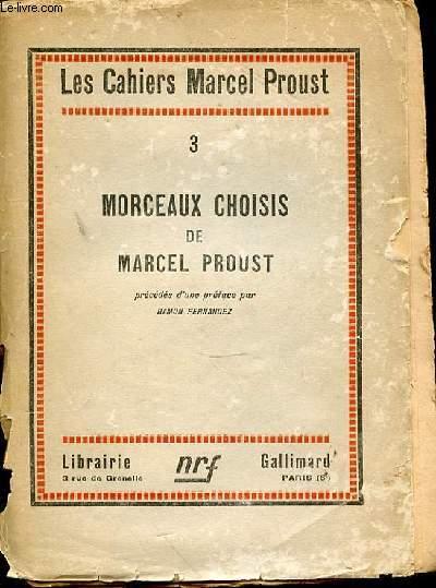 MORCEAUX CHOISIS - LES CAHIERS MARCEL PROUST N°3.