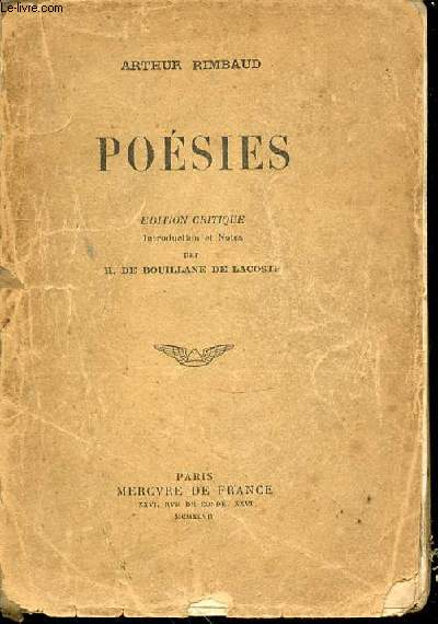 POESIES - EDITION CRITIQUE / INTRODUCTION ET NOTES PAR H. DE BOUILLANE DE LACOSTE.