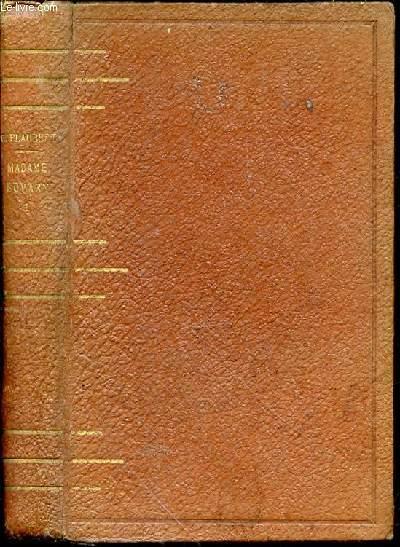 MADAME BOVARY - MOEURS DE PROVINCE / COLLECTION DES ECRIVAINS ILLUSTRES - EDITION COMPLETE : TOME PREMIER.