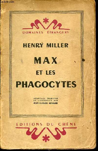 MAX ET LES PHAGOCYTES - COLLECTION