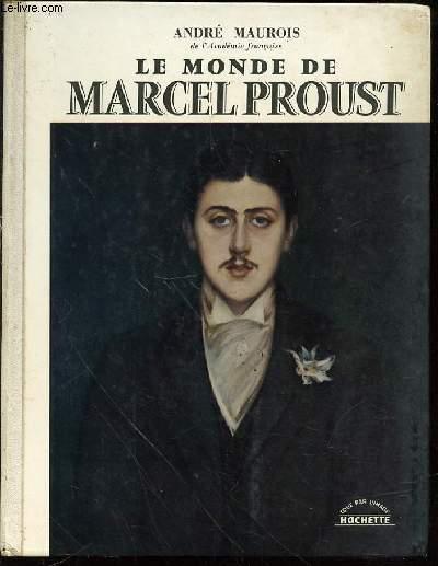 LE MONDE DE MARCEL PROUST - COLLECTION