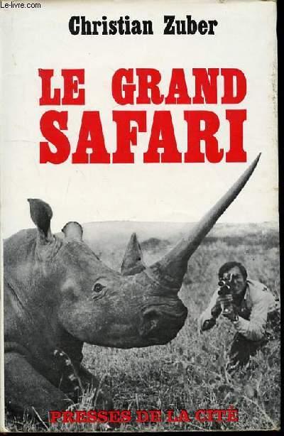 LE GRAND SAFARI.