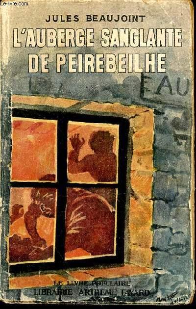 L'AUBERGE SANGLANTE DE PEIREBEILHE - COLLECTION