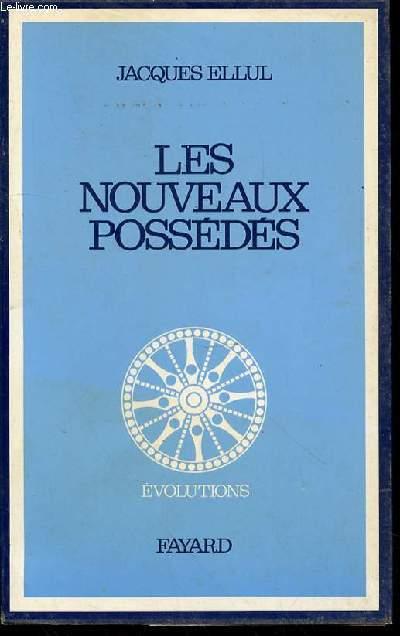 LES NOUVEAUX POSSEDES - COLLECTION