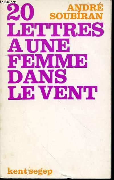 20 LETTRES A UNE FEMME DANS LE VENT - PRIX THEOPHRASTE-RENAUDOT 1943.