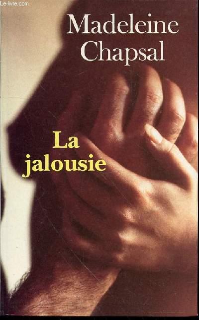 LA JALOUSIE - NOUVELLE EDITION.