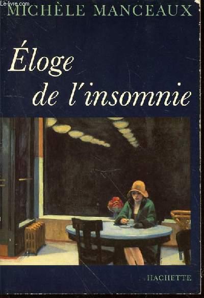 ELOGE DE L'INSOMNIE.