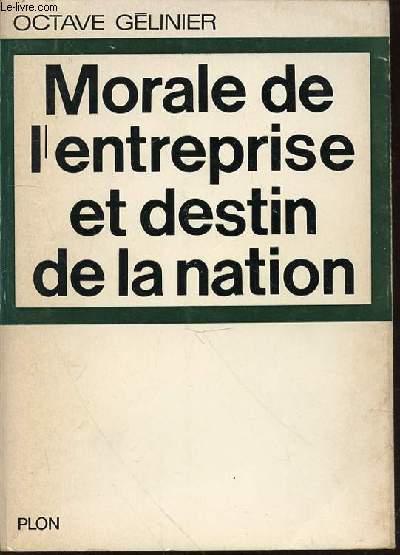 MORALE DE L'ENTREPRISE ET DESTIN DE LA NATION.