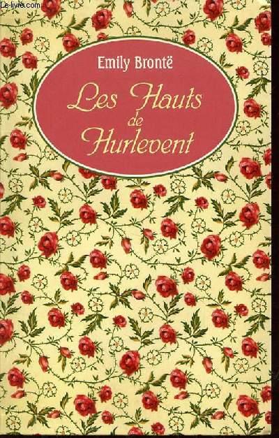 LES HAUTS DE HURLEVENT.