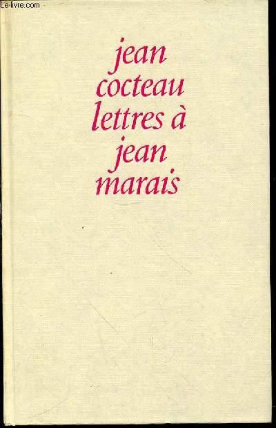 LETTRES A JEAN MARAIS - PREFACE ET NOTES DE JEAN MARAIS.