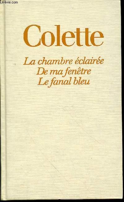LA CHAMBRE ECLAIREE suvii de Mélanges, Derniers Ecrits, Discours de réception à l'Académie royale belge - DE MA FENETRE - LE FANAL BLEU.