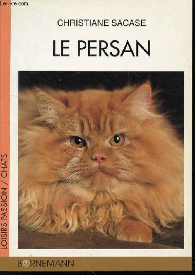 LE PERSAN - LOISIRS PASSIONS / CHATS.