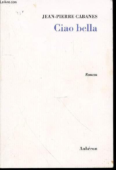 CIAO BELLA - ROMAN.