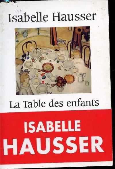 LA TABLE DES ENFANTS - ROMAN.