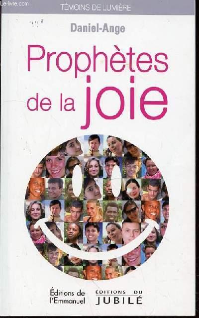 PROPHETES DE LA JOIE - COLLECTION