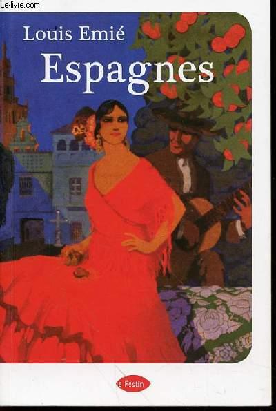 ESPAGNES - PREFACE D'YVES HARTE.