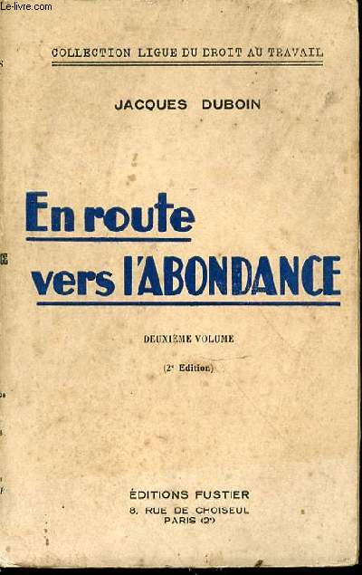 EN ROUTE VERS L'ABONDANCE : DEUXIEME VOLUME - COLLECTION