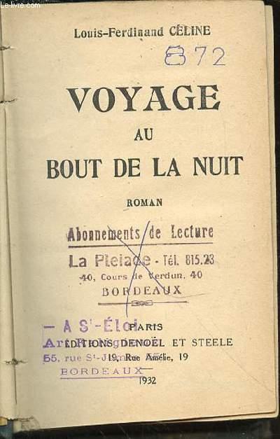 VOYAGE AU BOUT DE LA NUIT - EDITION ORIGINALE.